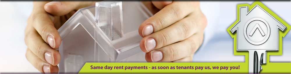 Same day rent payments - as soon as tenants pay us, we pay you!
